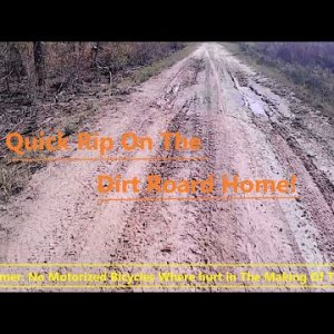 Motorized Bicycle Trail Ride 17 ( Ripping Down Dirt Trail Home) 42mph Rips at end!